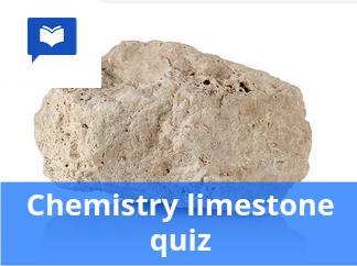 Chemistry limestone quiz
