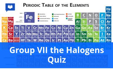 Group VII the halogens quiz