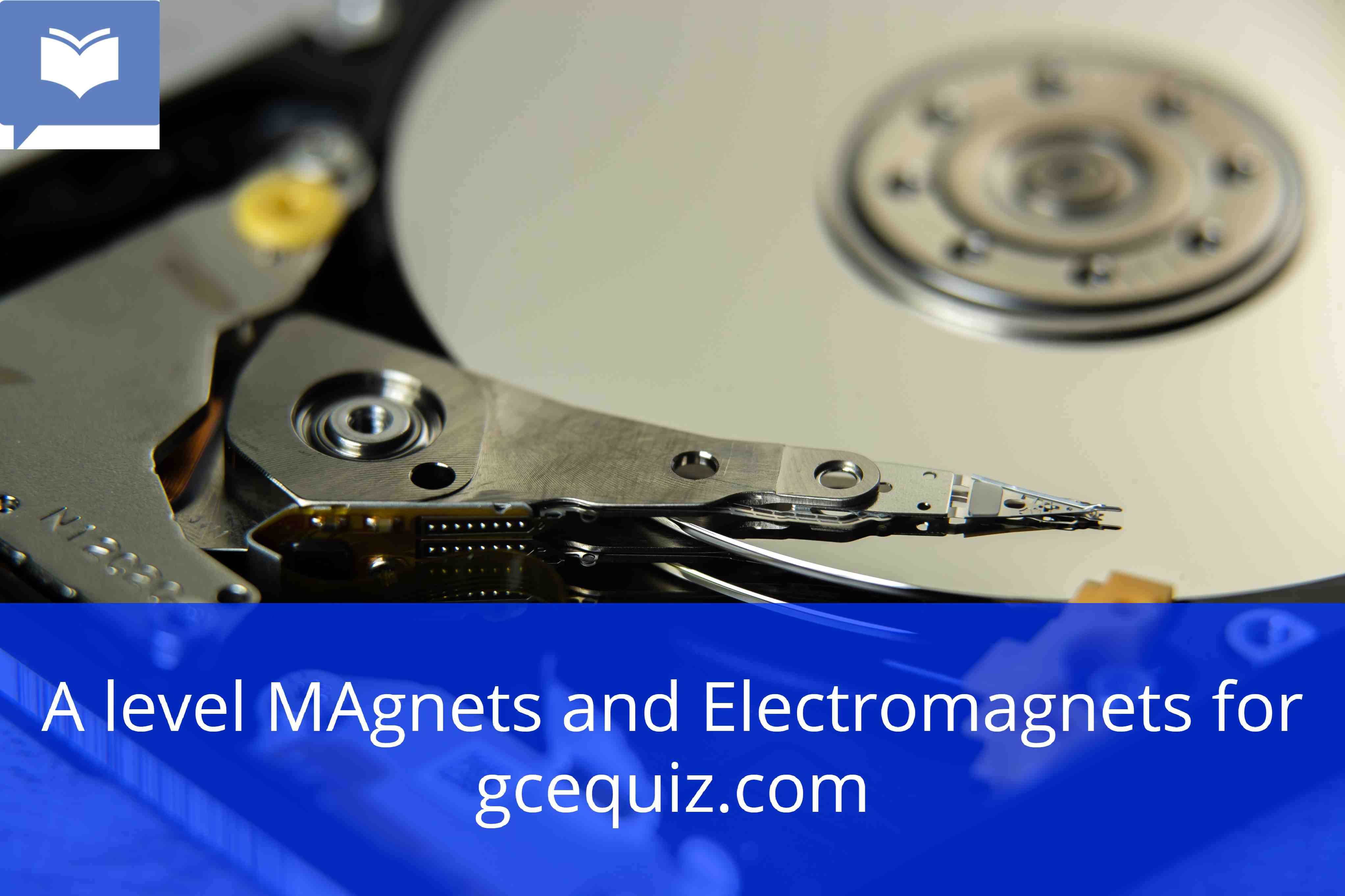 A level Magnets and Electromagnets Quizzes