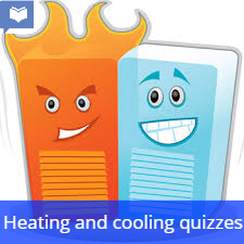 A level Heating and Cooling Quizzes