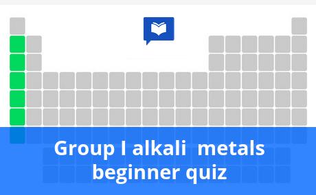 Group I alkali metals beginner quiz
