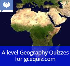 A level Geography Quizzes