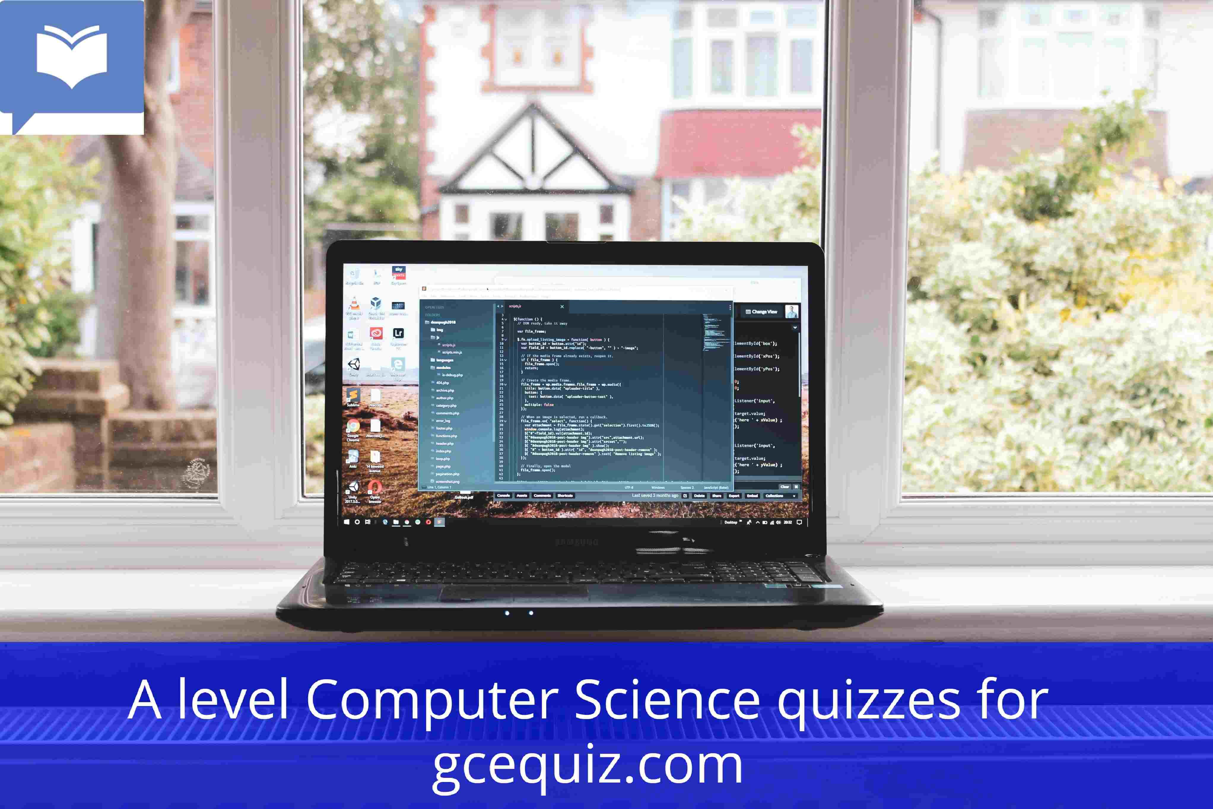 A level Computer Sciences Quiz