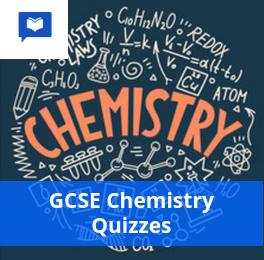 GCSE Chemistry Quizzes