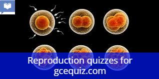 Reproduction quiz