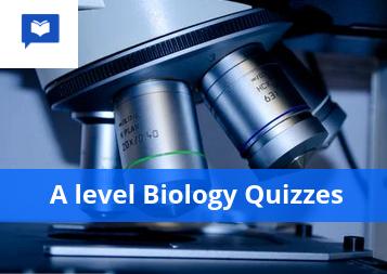 A level Biology Quizzes
